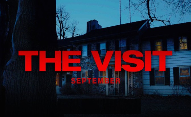 THE FILM DOPES REVIEW! – THE VISIT