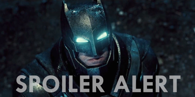 THE FILM DOPES *SPOILER* DISCUSSION! –BATMAN v SUPERMAN DAWN OF JUSTICE
